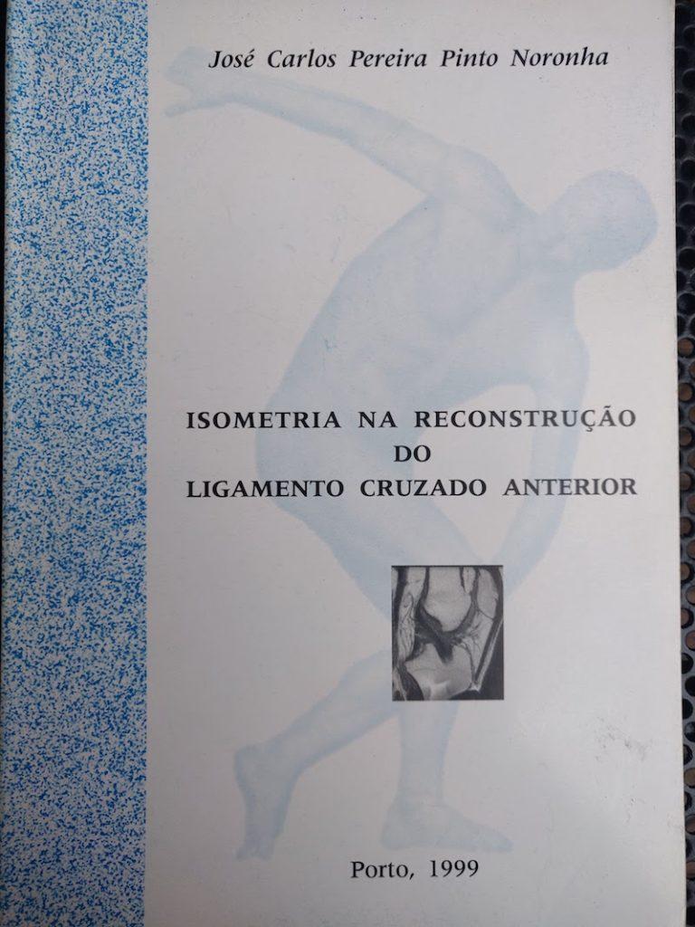 Isometria na Reconstrução do Ligamento Cruzado Anterior, 1999
